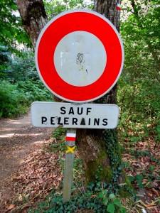 Panneau Sauf pèlerins