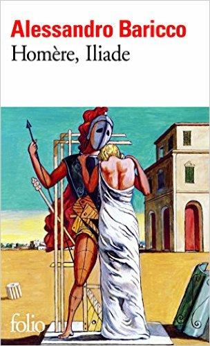 Homère, Iliade d'Alessandro Baricco